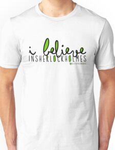 I Believe in Sherlock Holmes. Unisex T-Shirt