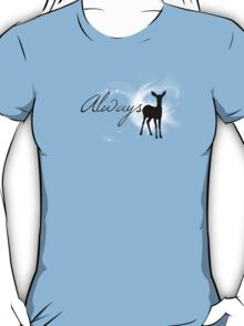 'Always' T-Shirt