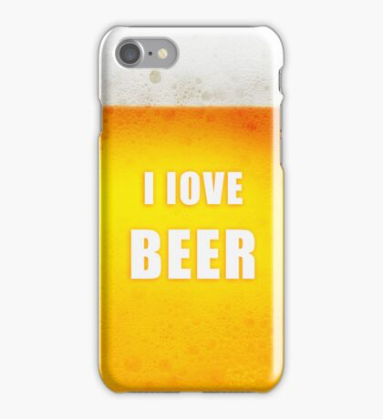 I love beer iPhone Case/Skin