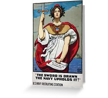 The sword is drawn the Navy upholds it! Greeting Card
