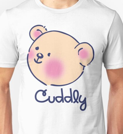 CUDDLY Unisex T-Shirt