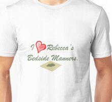 I Heart Rebecca's Bedside Manners. Unisex T-Shirt