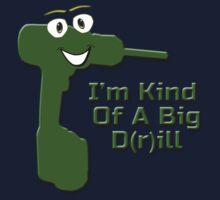 I'm Kind Of A Big Drill - Anchorman Quote - Funny Deal T-Shirt Sticker Kids Clothes
