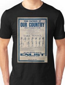 The father of our country appealed for soldiers as follows to all brave healthy able bodied and well disposed young men Unisex T-Shirt