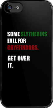 Some Slytherins Fall For Gryffindors. Get Over It. by iamthevale