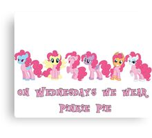 On Wednesdays We Wear Pinkie Pie Canvas Print