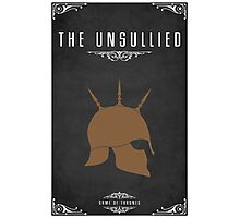 The Unsullied Photographic Print