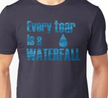 Every Teardrop is a Waterfall Lyrics Highlight Unisex T-Shirt