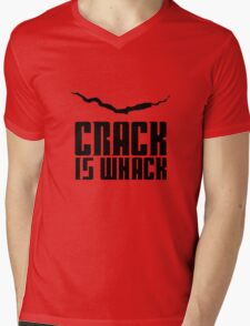 Crack Is Whack Mens V-Neck T-Shirt