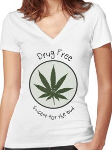 Drug Free Except for the Bud Women's Fitted V-Neck T-Shirt
