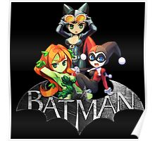 Batman Sign with Cat Ivy and Harley Poster