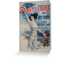 Fight or buy bonds Third Liberty Loan Greeting Card