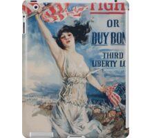 Fight or buy bonds Third Liberty Loan iPad Case/Skin