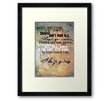 Most of Life  Framed Print