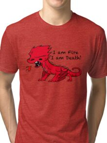Baby Smaug - I am Fire, I am Death Tri-blend T-Shirt