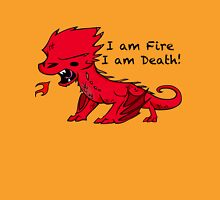 Baby Smaug - I am Fire, I am Death Unisex T-Shirt