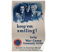 Keep em smiling! Help War Camp Community Service Morale is winning the war United War Work Campaign 002 Poster