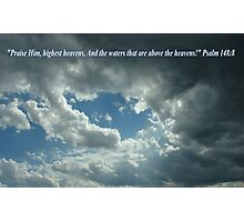 """Psalm 148:8""  by Carter L. Shepard Photographic Print"