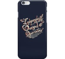 Independently Owned & Operated   iPhone Case/Skin