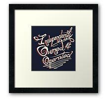 Independently Owned & Operated   Framed Print