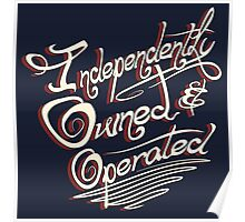 Independently Owned & Operated   Poster