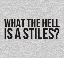 What the hell is a Stiles? (v1) by sstilinski