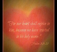 Scripture Art Psalm 33:21 - Heart by mzlisamichelle
