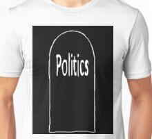 Disapproval of Politics (DOP) Unisex T-Shirt