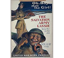 Oh boy thats the girl! The Salvation Army lassie keep her on the job 002 Photographic Print