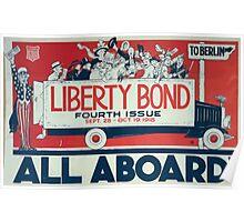 All aboard! Liberty Bond fourth issue Sept 28 Oct 19 1918 Poster