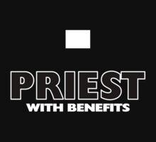 """Priest with Benefits""! Hallelujah! by Kowulz"