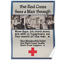 The Red Cross sees a man through More than 26000 men are still in hospitals as the result of the war Your membership helps the Red Cross make their lives happier Poster