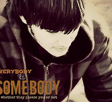EVERYBODY is SOMEBODY by Donna Keevers Driver