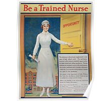 Be a trained nurse Poster