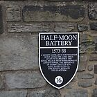 Board for Half Moon Battery inside Edinburgh Castle  by ashishagarwal74