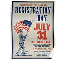 Territory of Hawaii registration day July 31 002 Poster