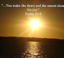 """""""Psalm 65:8""""  by Carter L. Shepard by echoesofheaven"""