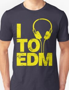 I Listen to EDM (yellow) Unisex T-Shirt