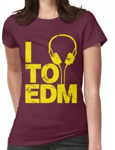 I Listen to EDM (yellow) Womens Fitted T-Shirt