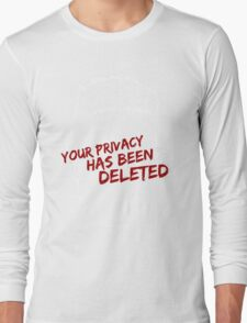 privacy has been deleted Long Sleeve T-Shirt
