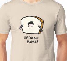 Sherloaf Holmes Unisex T-Shirt