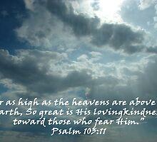 """""""Psalm 103:11""""  by Carter L. Shepard by echoesofheaven"""