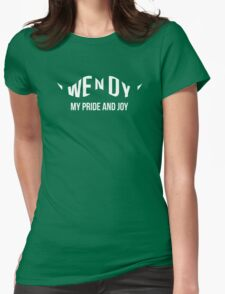 Wendy: My Pride and Joy Womens Fitted T-Shirt