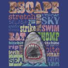 SHARK! Escape by 8eye