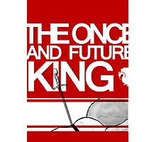 The Once and Future King Again Photographic Print