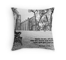 Come to me all you who are weary and burdened . . . Throw Pillow