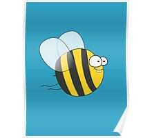 Cool & Crazy Funny Bee / Bumble Bee (Sweet & Cute) Poster