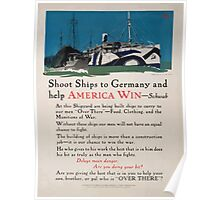 Shoot ships to Germany and help America win Schwab Poster