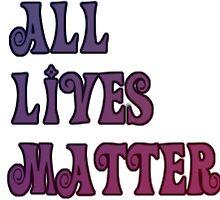 All lives matter by MsMisanthropist