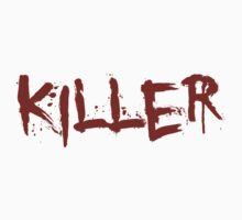 Killer  by Vigilantees .